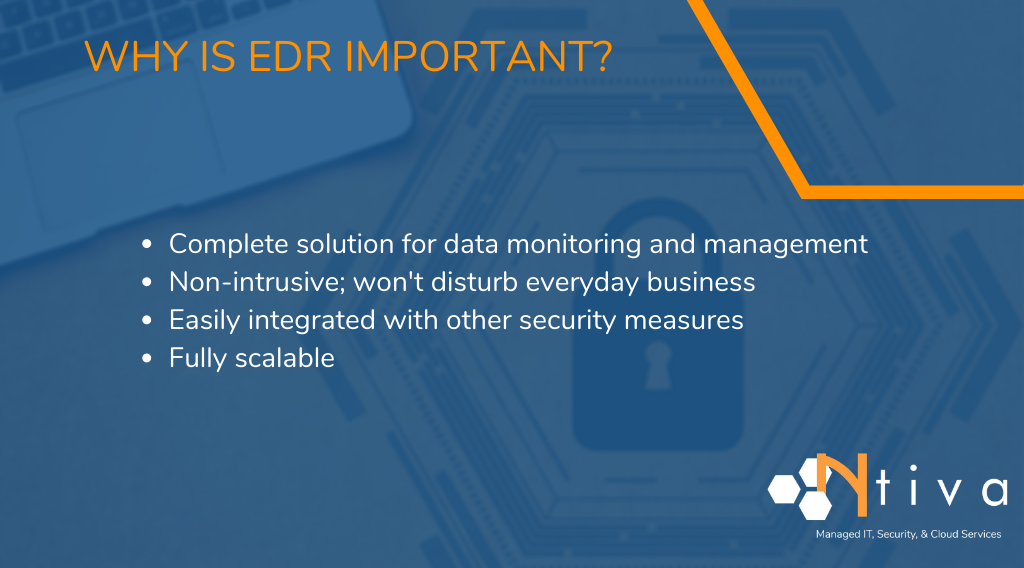 Why is EDR important?