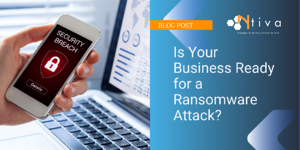 Is Your Business Ready for a Ransomware Attack?