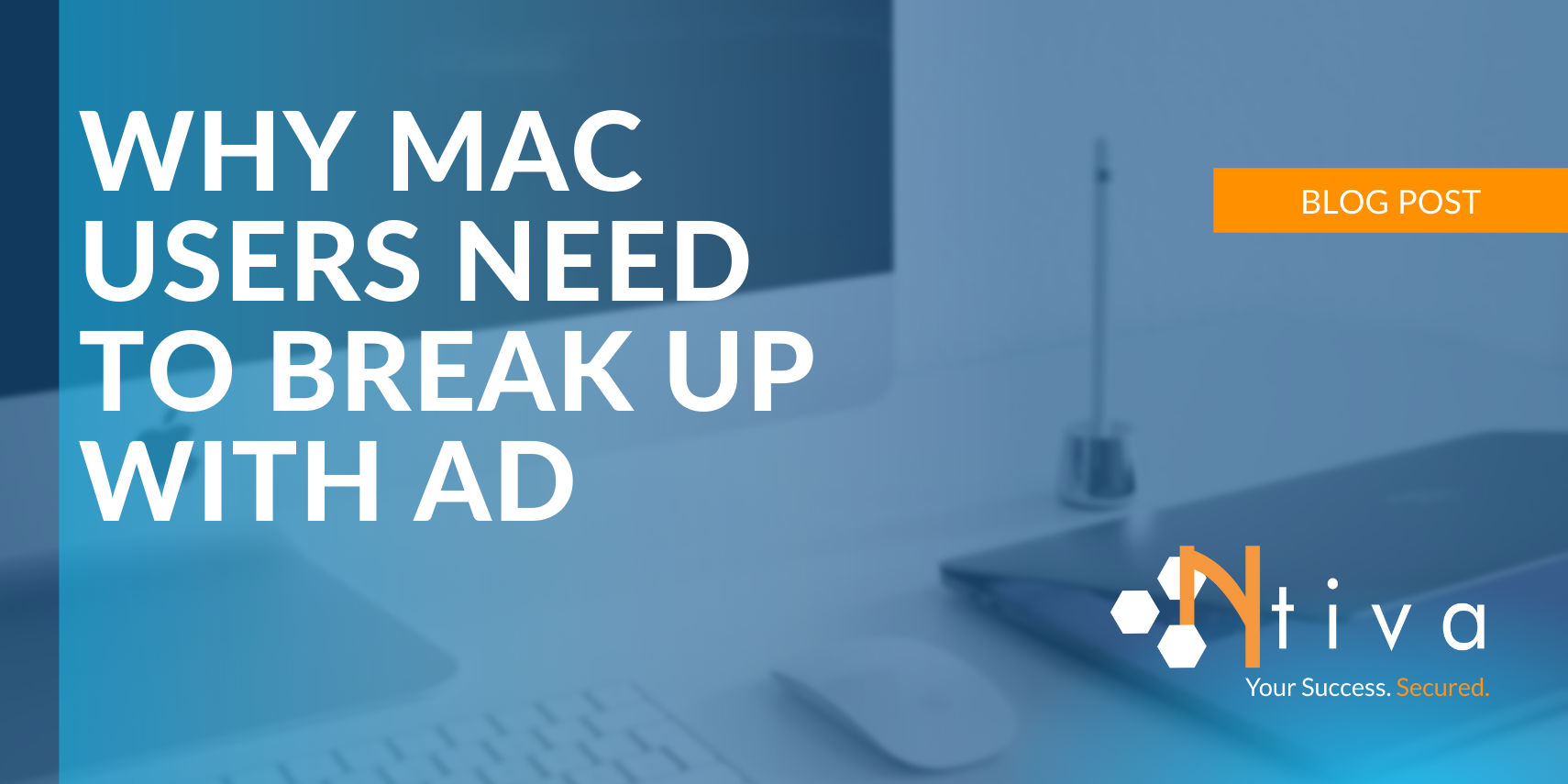 Why Mac Users Need to Break Up with Microsoft AD