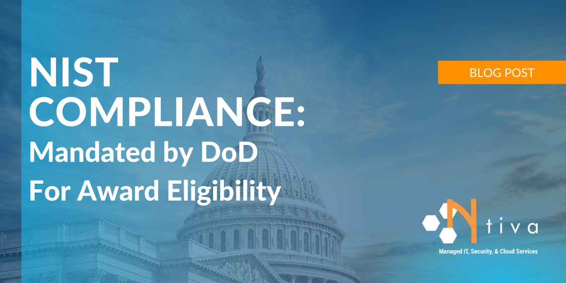 NIST Compliance Mandated by DoD For Award Eligibility