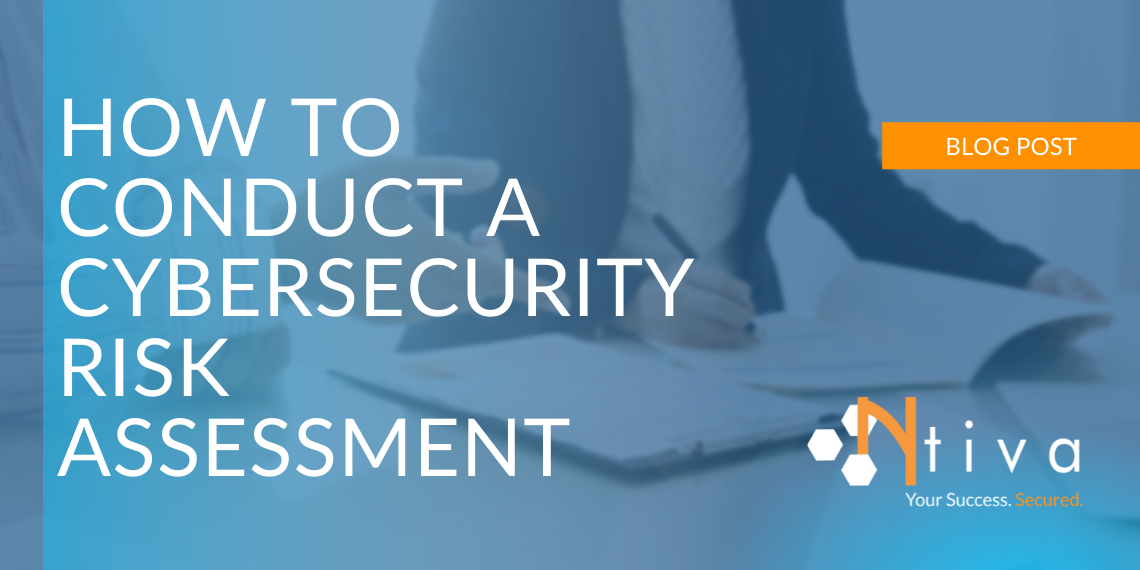 How To Conduct a Cybersecurity Risk Assessment: 4 Simple Steps